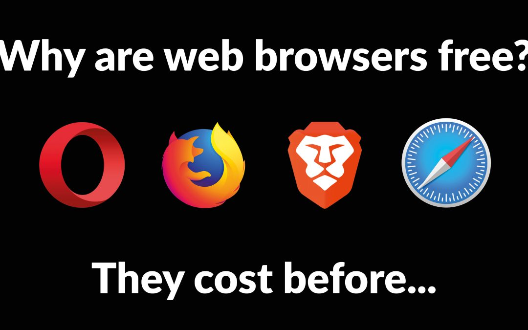 Why Web Browsers Are FREE