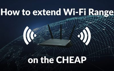 How to extend Wi-Fi Range on the CHEAP